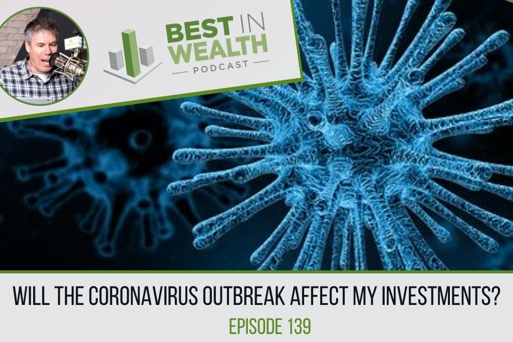 Will the Coronavirus Outbreak Affect my Investments?