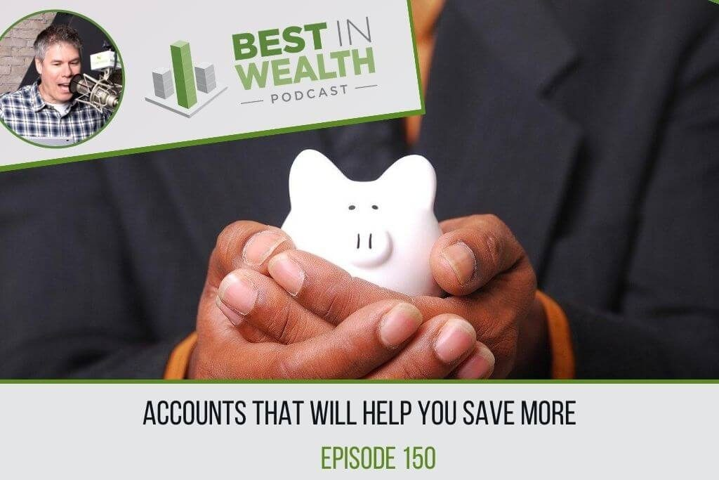 Accounts that will help you save more