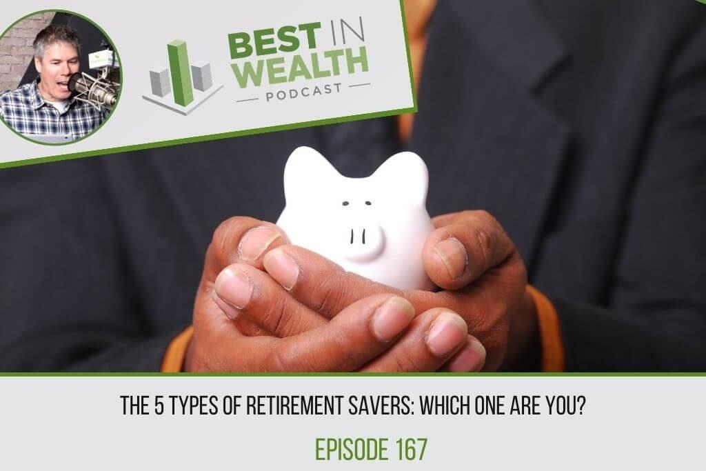 5 Types of Retirement Savers