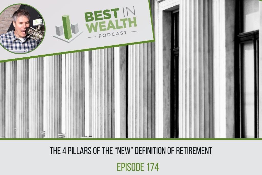 The 4 Pillars of the New Retirement